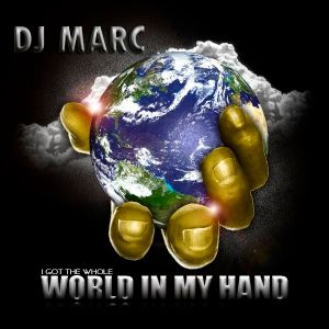 DJ Marc - World in my hand