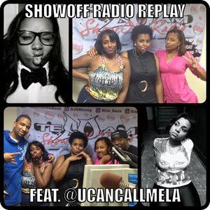 #ShowOffRadioReplay || InStudio Guest @UCanCallMeLA 8.14.12