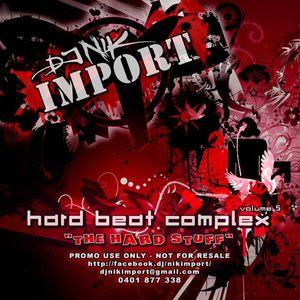 Nik Import - Hard Beat Complex Vol. 5 - The Hard Stuff