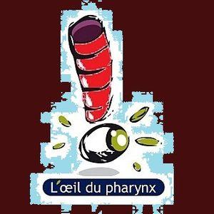 """""""L'Oeil du Pharynx #7"""" par Nicolas Caudeville"""