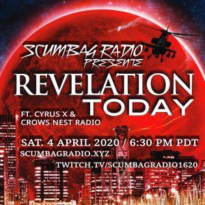 Scumbag Radio Live: Revelations - Cyrus X