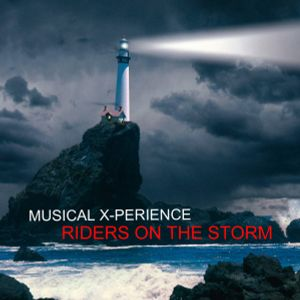 Musical X-Perience - Riders on the Storm