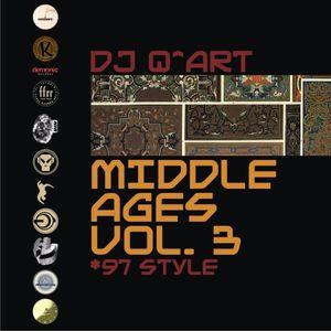 DJ Q^ART - Middle Ages ('97 Style) Vol 3
