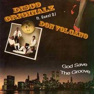 "Disco Originalz ""God Save The Groove"" Show #28 (2019.01.16) (Guest DJ Don Volcano)"