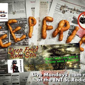 DJ Pirate's DEEP FRIED RUM STIX Show LIVE from ENT SL Radio Station