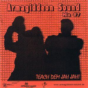 Vol.7 - Teach Dem Jah Jah !