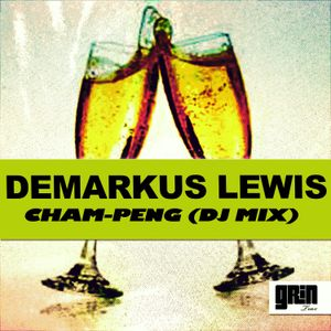 Demarkus Lewis - ChamPeng (SOULFUL HOUSE DJ MIX)
