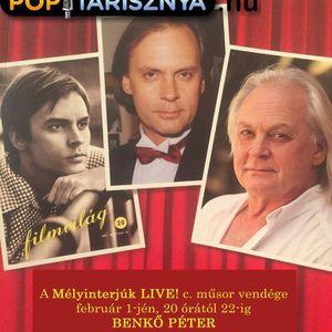 Mélyinterjúk Live!  Sándor Andrással. A műsor vendége Benkő Péter színművész.  www.poptarisznya.hu