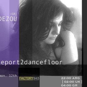 Report2Dancefloor Radio Pres. Factory Radio   Mixtape By Dezou   12.10.2015
