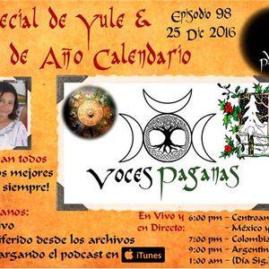 PTRN ~ 98 ~ Voces Paganas En Espanol ~ Especial de Fin del 2016 ~ Yule & Litha
