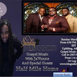 Half Mile Home on Sunday Evening Shout! Gospel Music In The Basement