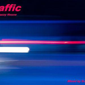 Traffic - Deep Jazzy House (2013)