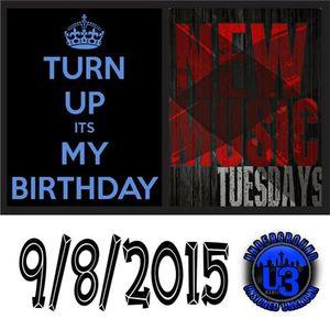 New Music Tuesday/Birthday Turn Up