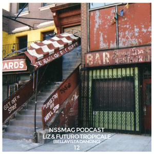 NssPodcast | 12 - Liz & Futuro Tropicale