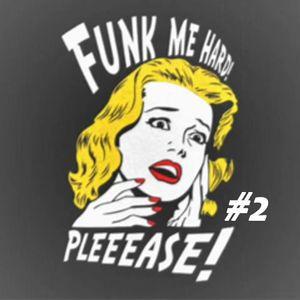Funk Me Hard #2 - Easy Listening Funk Music