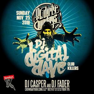 DJ Digital Dave Live From Ol' Dirty Sundays (Tampa, FL) Nov 25, 2018