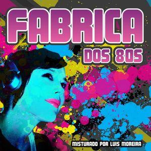 VÁRIOS - FABRICA DOS 80S