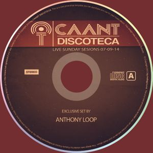 Anthony Loop Live @CAANT Discoteca Sunday Sessions 07-09-14
