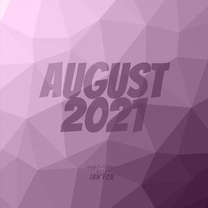 August 2021 (Oldies, Pop, Dance)