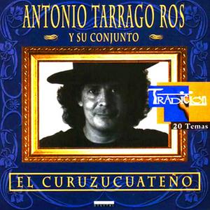 Antonio Tarragó Ros - Tarragoseando (Compilación 1997)