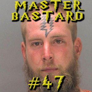Master Bastard #47 - The Wizarding World of Master Bastard