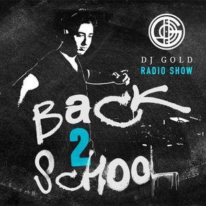 GOLD RADIO SHOW 10 - BACK TO SCHOOL