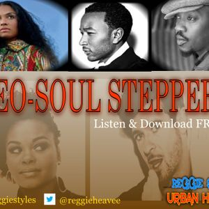 Reggie Styles Urban Hedonism Neo-Soul Steppers