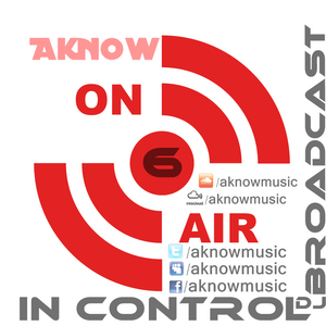 Aknow Music - In control #006