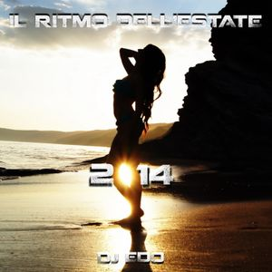 Il ritmo dell'estate 2014- DJ EDO