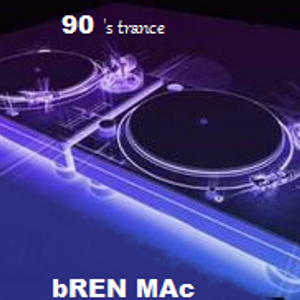 90s Trance By Bren Mac