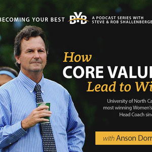 Anson Dorrance | How Core Values Lead to Wins