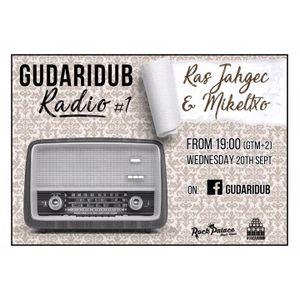 GudariDub Radio Show 1: Ras Jahgec & Mikeltxo 20/09/17