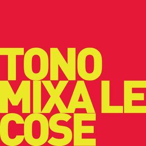 Tono Mixa le Cose - Vol.4