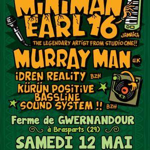 2012_05_12, Miniman, Murray Man, Earl16 @Brasparts on KüRüN sound system part 1