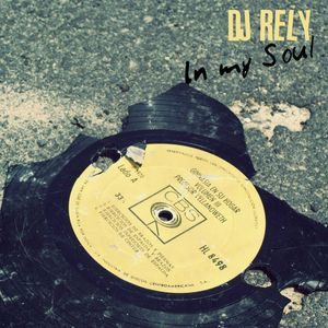 DJ Rely - In my soul Radio Mix 2012.05.17.