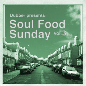 Soul Food Sunday - Vol. 3