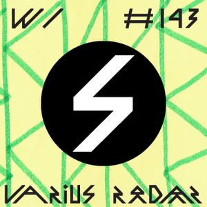 La Supérette #143 | 25 03 16 | PODCAST w/ Varius Radar