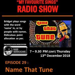 My Favourite Sings - Episode 29 - Name That Tune - Radio Warwickshire - 13th December 2018