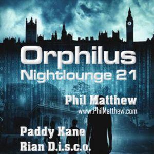 Phil Matthew @ Orphilus Nightlounge #21 (21.07.2018)