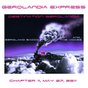 Gerolandia Express . Serie 1 . Chapter 11 . May 27 2011