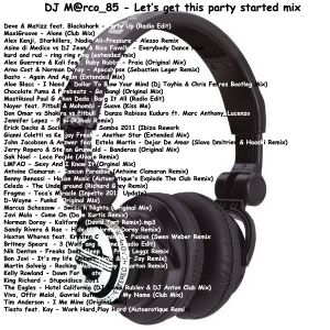 DJ M@rco_85 - Let's get this party started mix