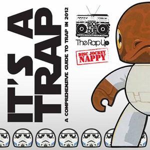 Disc Jockey Nappy - It's A Trap (December 2012)
