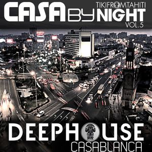 Tikimix Podcast  CASA by NIGHT vol5