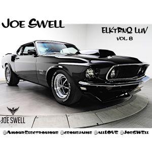 Joe Swell - ELKtRnQ LuV #EDM #DJ #GYM #MOTIVATION #PREGAME #CAR #RIDIN #MIX