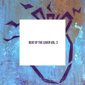 Beat of the Lover Vol. 2