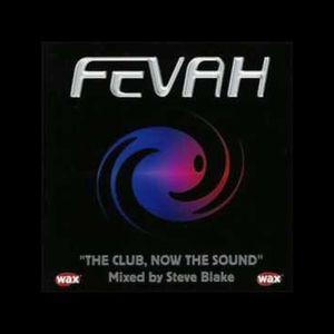 Steve Blake - Fevah: The Club, Now The Sound   (Wax Mag Freebie 08/2001)