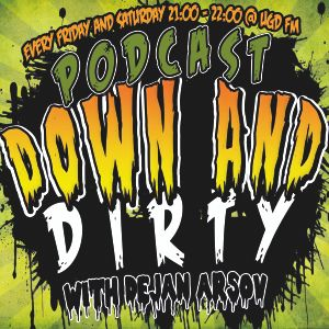 Down and Dirty 017 @ UGD.FM