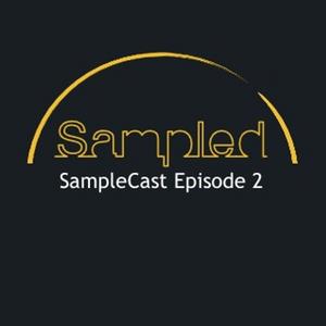 SampleCast - Episode 2