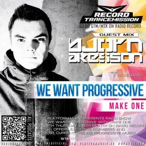 Make One - We Want Progressive#023 (Bjorn Akesson guestmix)