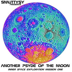Another Psyde Of The Moon - Mixed by Smuttysy